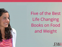 The 5 Books You Must Read If You Struggle with Food or Weight