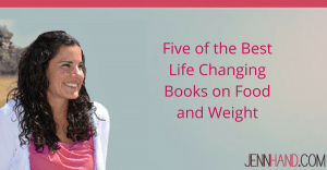 5 must reads if you struggle with food or weight