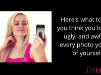 What To Do When You Hate Seeing Photos of Yourself