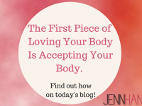 Part Two: What To Do When Loving Your Body Ain't Working For You