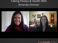 Talking Fitness & Health With Amanda Hinman