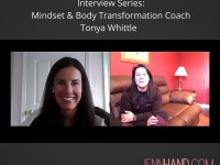 Interview Series: Mind & Body Transformation Coach Tonya Whittle