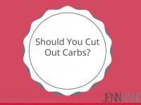Should You Cut Out Carbs?