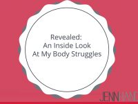 Revealed: An Inside Look At My Body Struggles