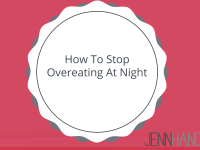 How To Stop Overeating At Night