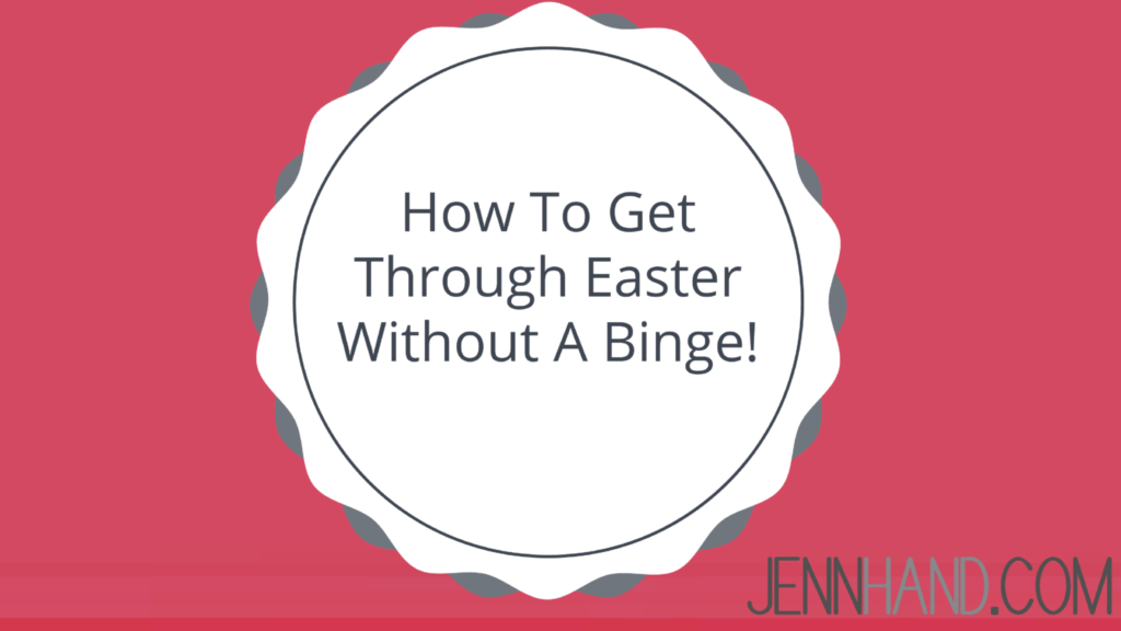 how to not binge on easter candy