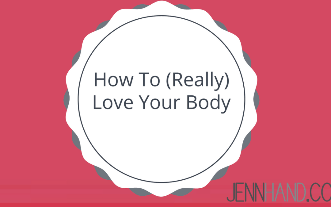 How To Really Love Your Body (Even If You Still Have Weight To Lose)